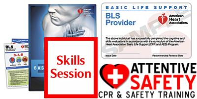 Basic Life Support (BLS) for Healthcare Providers Skills Session $45.00