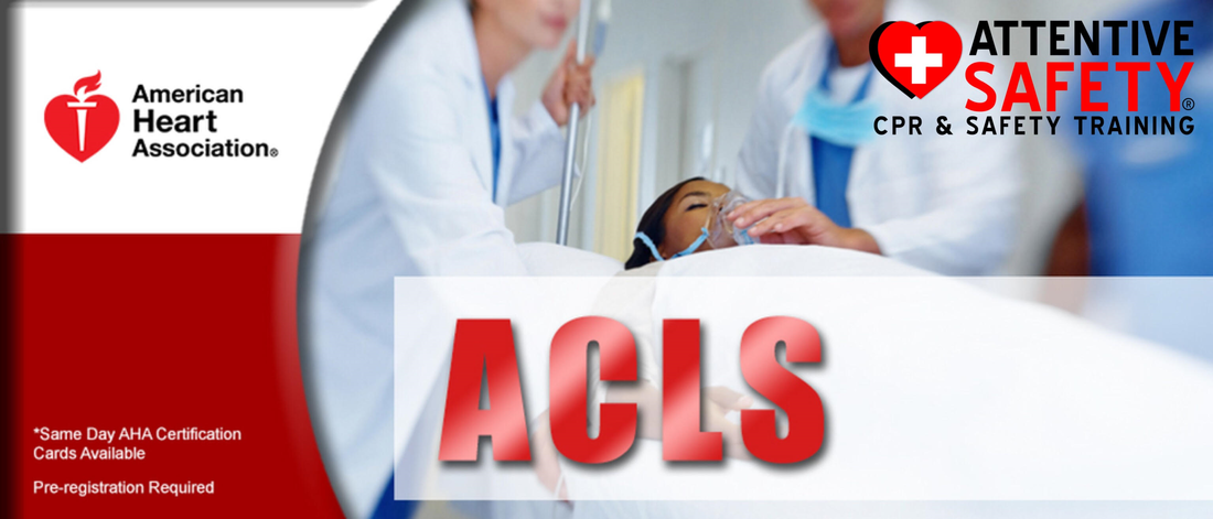 ACLS Provider https://www.attentivesafety.com/acls-provider.html