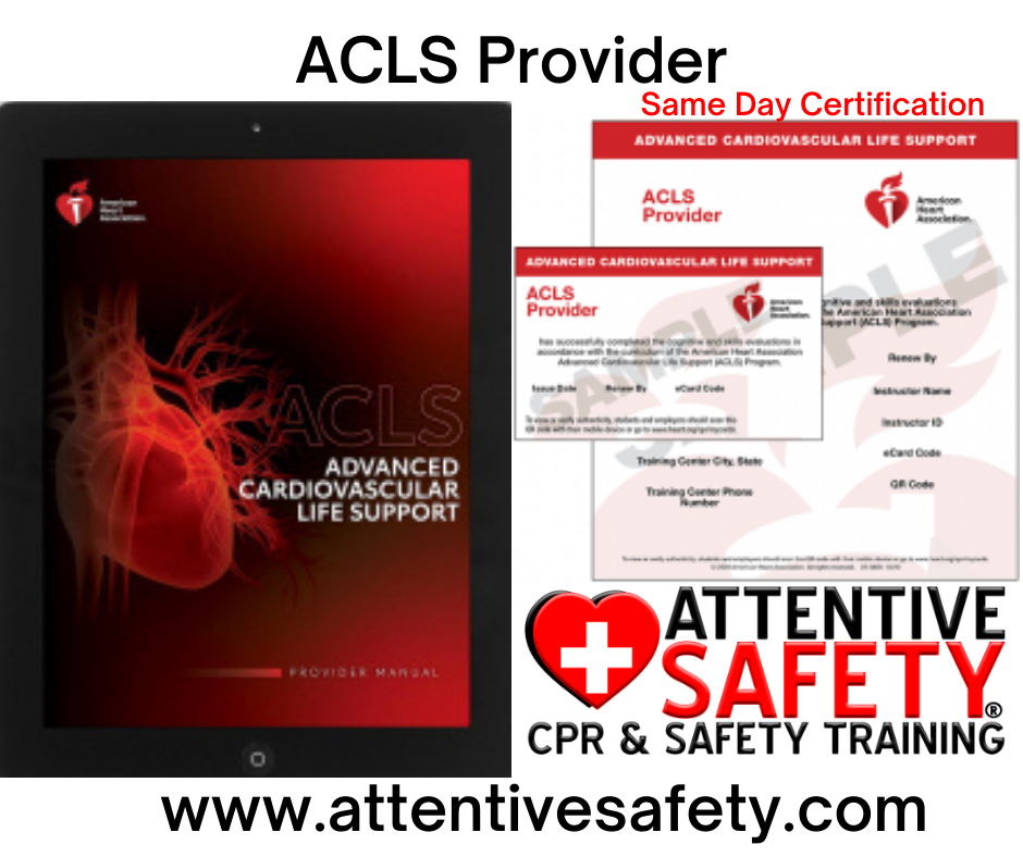 Attentive Safety ACLS Provider