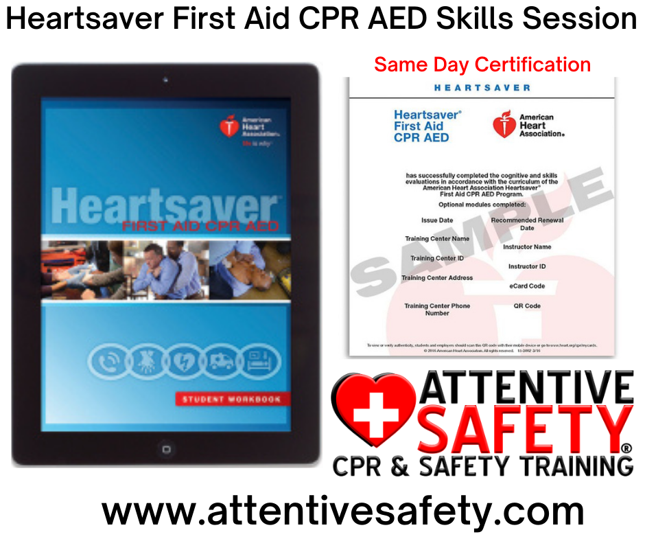 Attentive Safety Heartsaver First Aid CPR AED Skills Session