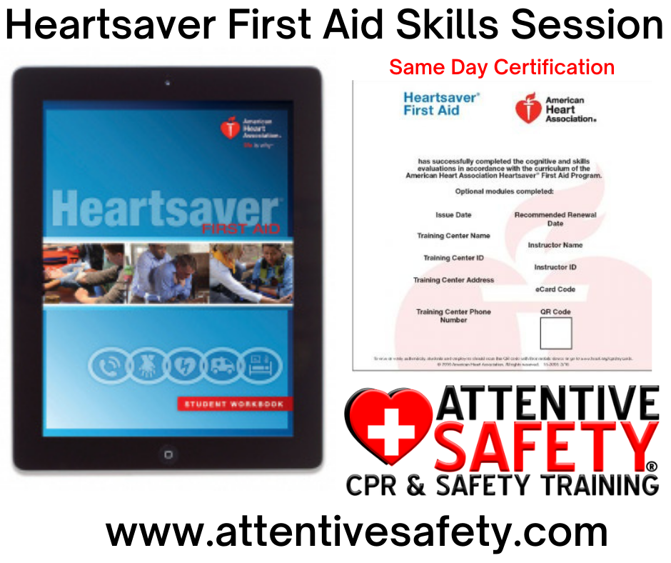 Attentive Safety Heartsaver First Aid Skills Session